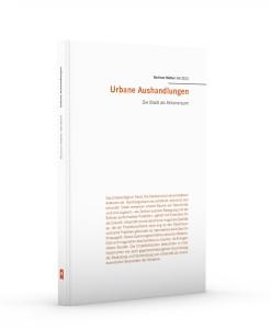 Urbane Aushandlungen (2016)