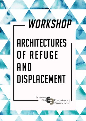 Architectures of Refuge and Displacement